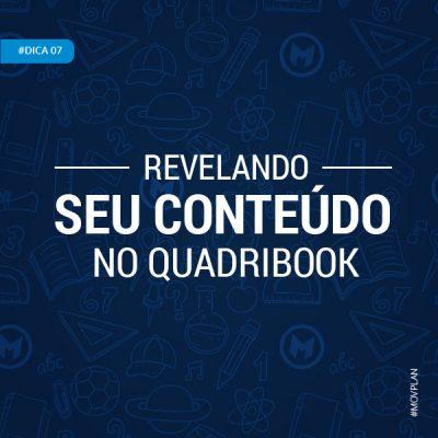Dica 07 | Revelando seu Conteúdo no QuadriBook