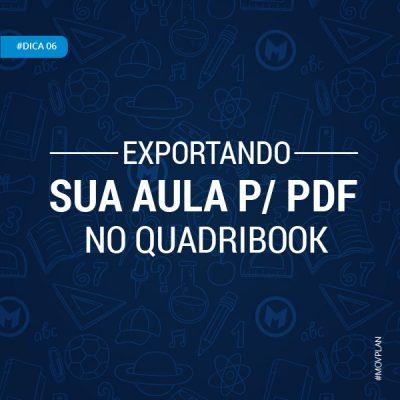 Dica 06 | Exportando sua Aula para PDF