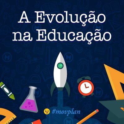 A Evolução na Educação