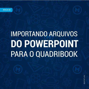 Dica 02 | Importando uma aula do PowerPoint